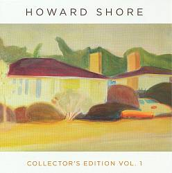 Howard Shore - Howard Shore Collector's Edition, Vol. 1 CD (album) cover