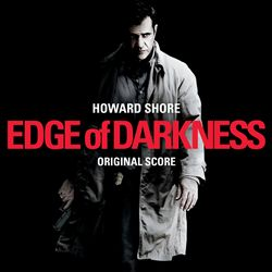 Howard Shore - Edge Of Darkness CD (album) cover