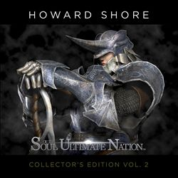 Howard Shore - Soul Of The Ultimate Nation CD (album) cover