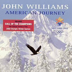 John Williams - An American Journey: Winter Olympics 2002 CD (album) cover