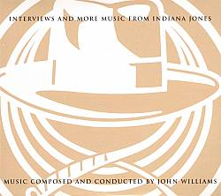 John Williams - Interviews And More Music From Indiana Jones CD (album) cover