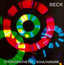 Beck - Stereopathetic Soulmanure CD (album) cover