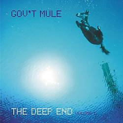 Gov't Mule - The Deep End, Vol. 1 CD (album) cover