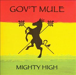 Gov't Mule - Mighty High CD (album) cover