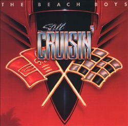 The Beach Boys - Still Cruisin' CD (album) cover