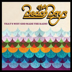 The Beach Boys - That's Why God Made The Radio CD (album) cover