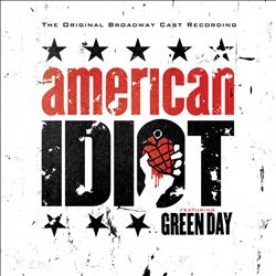 Green Day - American Idiot [the Original Broadway Cast Recording] CD (album) cover