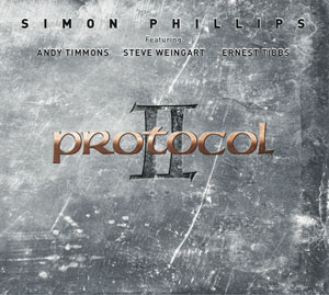 Simon Phillips - Protocol II CD (album) cover