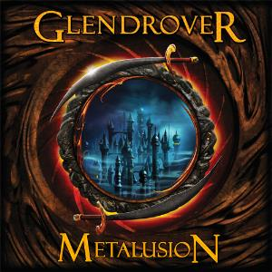 Glen Drover - Metalusion CD (album) cover