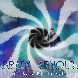 Brady Arnold - One More For The Void CD (album) cover