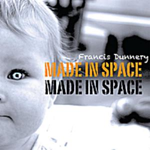 Francis Dunnery - Made In Space CD (album) cover
