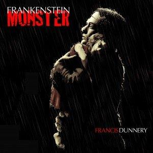 Francis Dunnery - Frankenstein Monster CD (album) cover