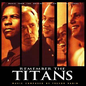 Trevor Rabin - Remember The Titans (original Motion Picture Soundtrack) CD (album) cover