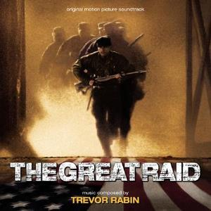 Trevor Rabin - The Great Raid (original Motion Picture Soundtrack) CD (album) cover