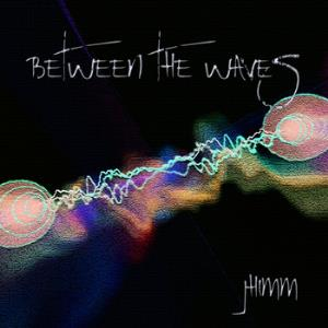 Jhimm - Between The Waves CD (album) cover