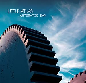 Little Atlas - Automatic Day CD (album) cover