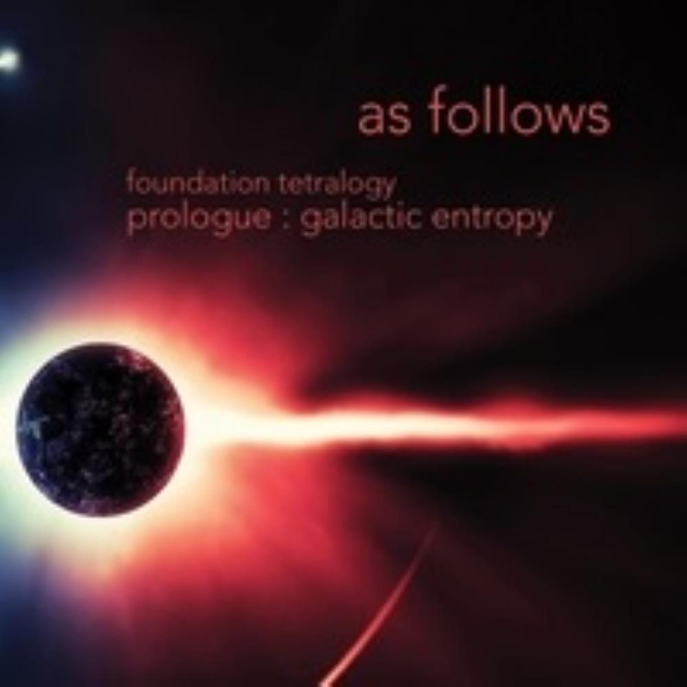 As Follows - Foundation Tetralogy Galactic Entropy CD (album) cover