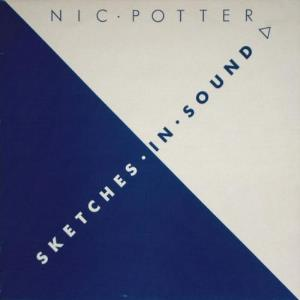 Nic Potter - Sketches In Sound CD (album) cover