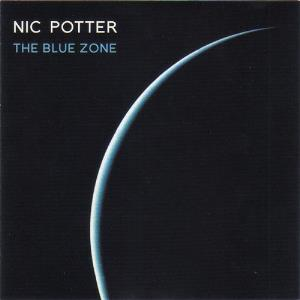 Nic Potter - The Blue Zone CD (album) cover