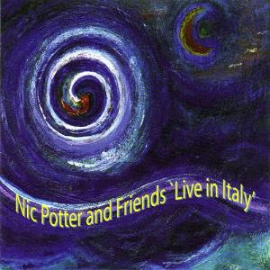 Nic Potter - Live In Italy CD (album) cover
