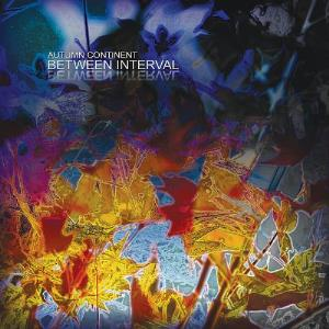 BETWEEN INTERVAL - Autumn Continent CD album cover
