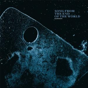 Rapoon - Song From The End Of The World CD (album) cover