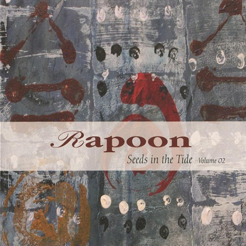 Rapoon - Seeds In The Tide Volume 02 CD (album) cover