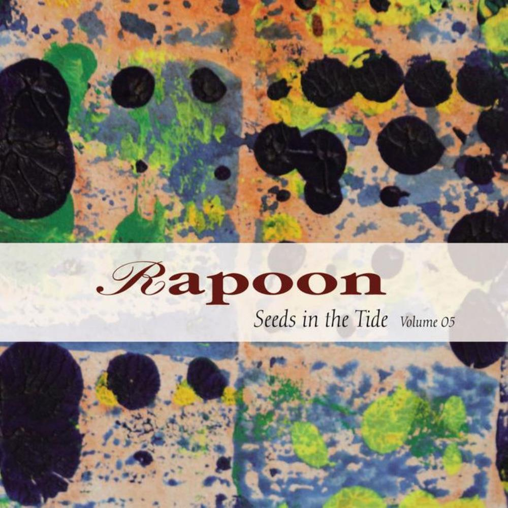 Rapoon - Seeds In The Tide Volume 05 CD (album) cover