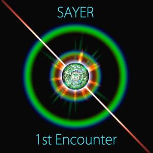 Sayer - 1st Encounter CD (album) cover