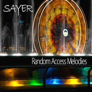 Sayer - Random Access Melodies CD (album) cover