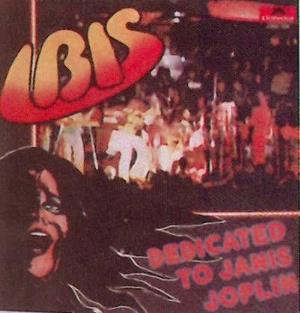 Ibis - Dedicated To Janis Joplin CD (album) cover