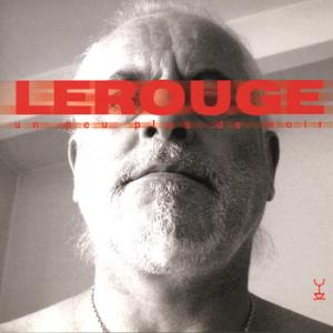 Lerouge - Un Peu Plus De Noir CD (album) cover