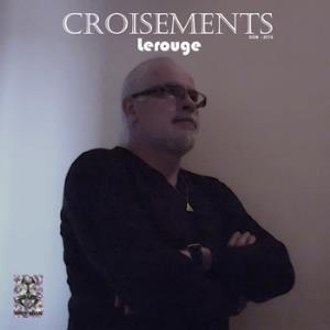 Lerouge - Croisements CD (album) cover