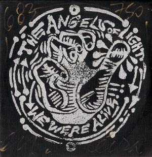 The Angels Of Light - We Were Alive CD (album) cover