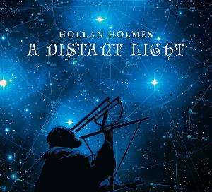 Hollan Holmes - A Distant Light CD (album) cover