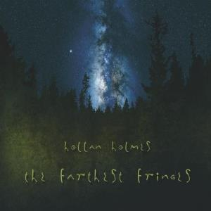 Hollan Holmes - The Farthest Fringes CD (album) cover
