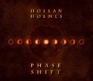 Hollan Holmes - Phase Shift CD (album) cover