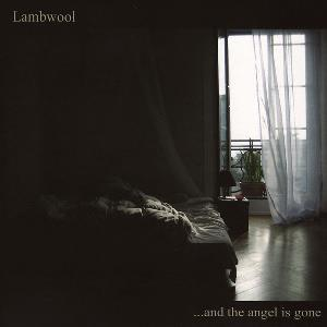 Lambwool - ...and The Angel Is Gone CD (album) cover
