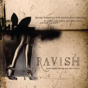 Rabbit Rabbit (carla Kihlstedt & Matthias Bossi) - Ravish And Other Tales For The Stage, I CD (album) cover