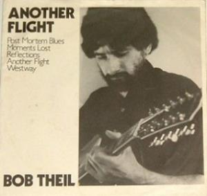 Bob Theil - Another Flight CD (album) cover