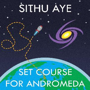 Sithu Aye - Set Course For Andromeda CD (album) cover