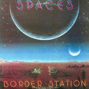 Spaces - Border Station CD (album) cover