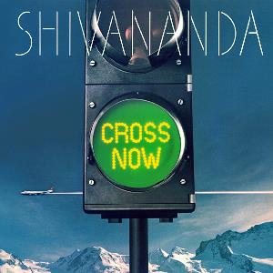 Shivananda - Cross Now CD (album) cover