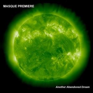 Masque Premiere - Another Abandoned Dream CD (album) cover