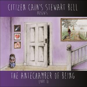 Stewart Bell - The Antechamber Of Being Part I CD (album) cover