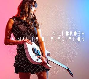 Nili Brosh - A Matter Of Perception CD (album) cover