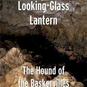 Looking-glass Lantern - The Hound Of The Baskervilles CD (album) cover
