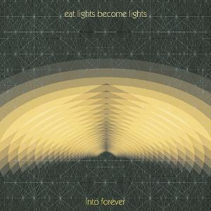 Eat Lights Become Lights - Into Forever CD (album) cover