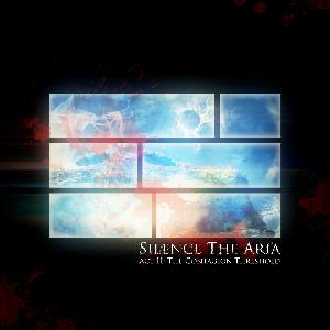 SILENCE THE ARIA - Act Ii: The Contagion Threshold CD album cover