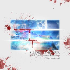 Silence The Aria - Act Ii: The Contagion Threshold [instrumental] CD (album) cover